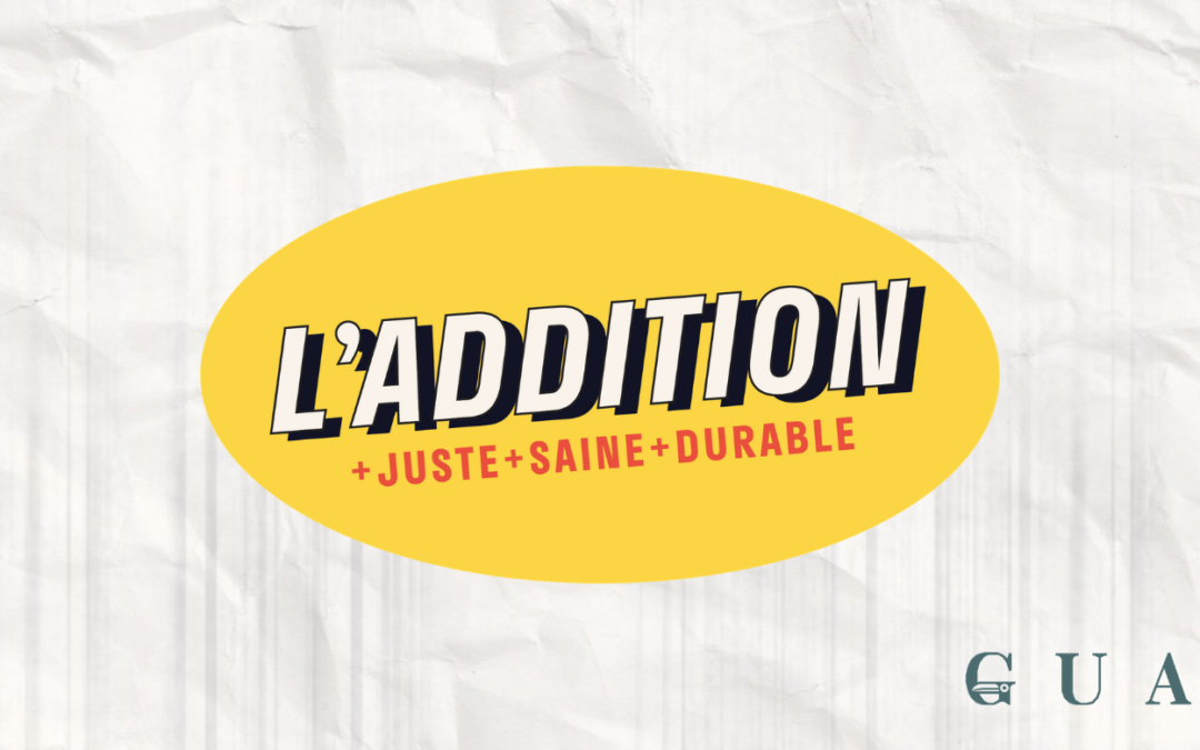 Campagne l'Addition x Guayapi à l'Epicerie de la Terre de Slow Food Paris-Région !